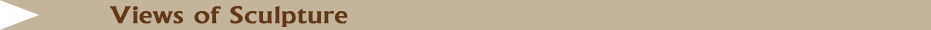 Views of Sculpture